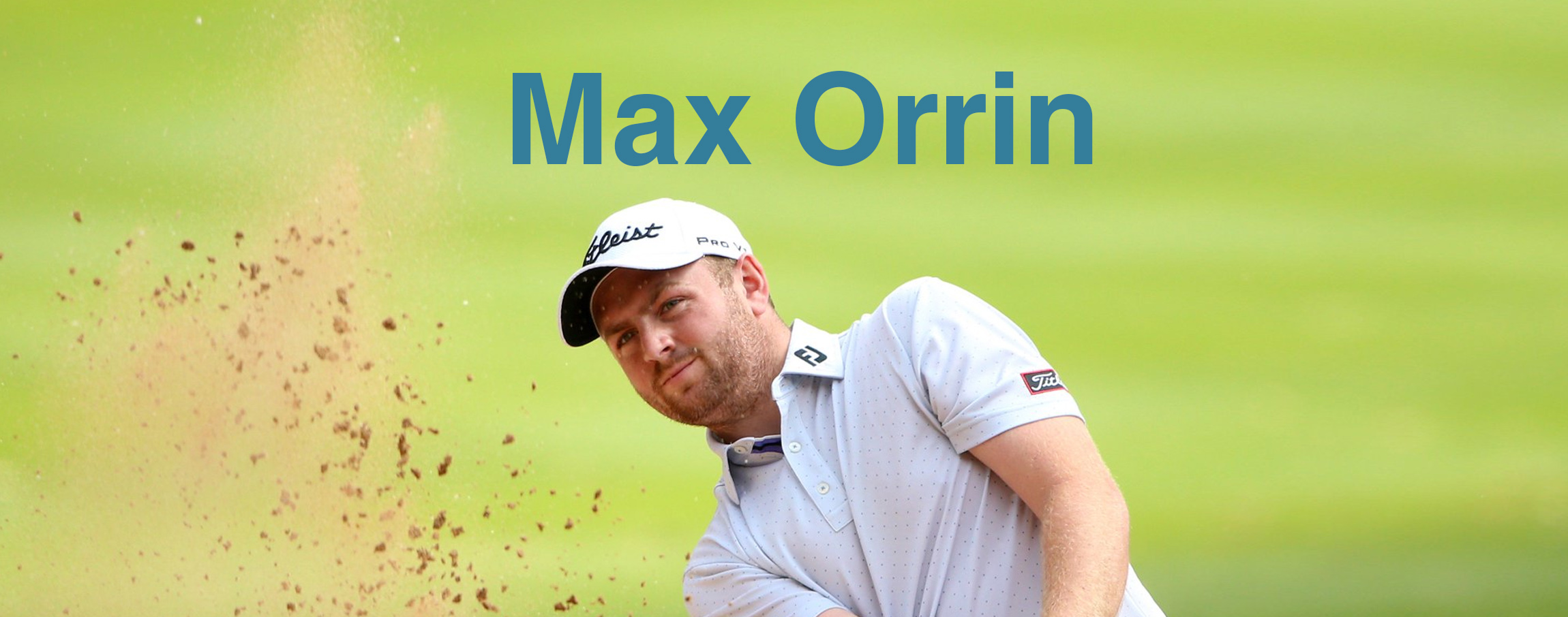 An Interview with Professional Golfer Max Orrin